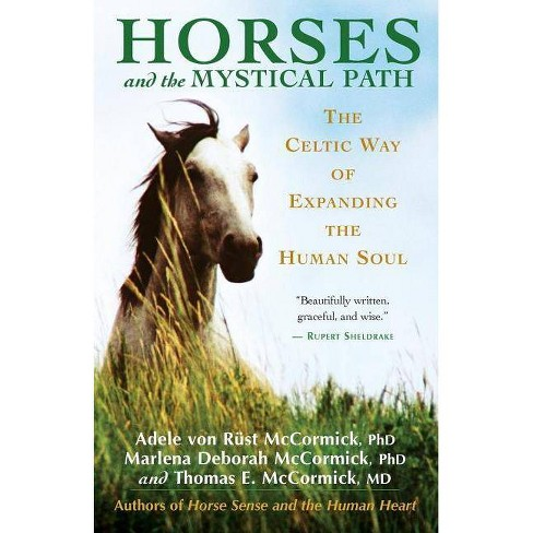 Horses and the Mystical Path - (Paperback) - image 1 of 1