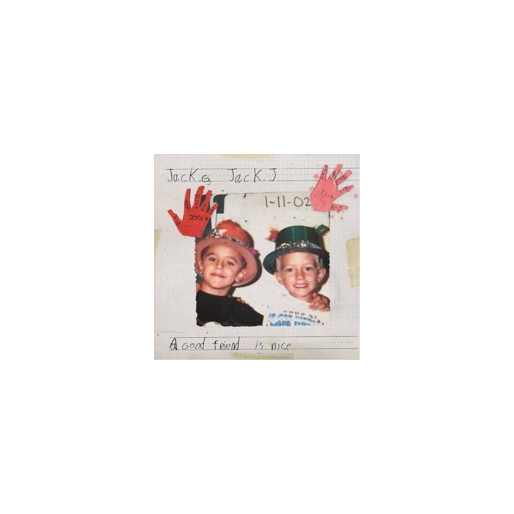 Jack & Jack - Good Friend Is Nice (CD) Best