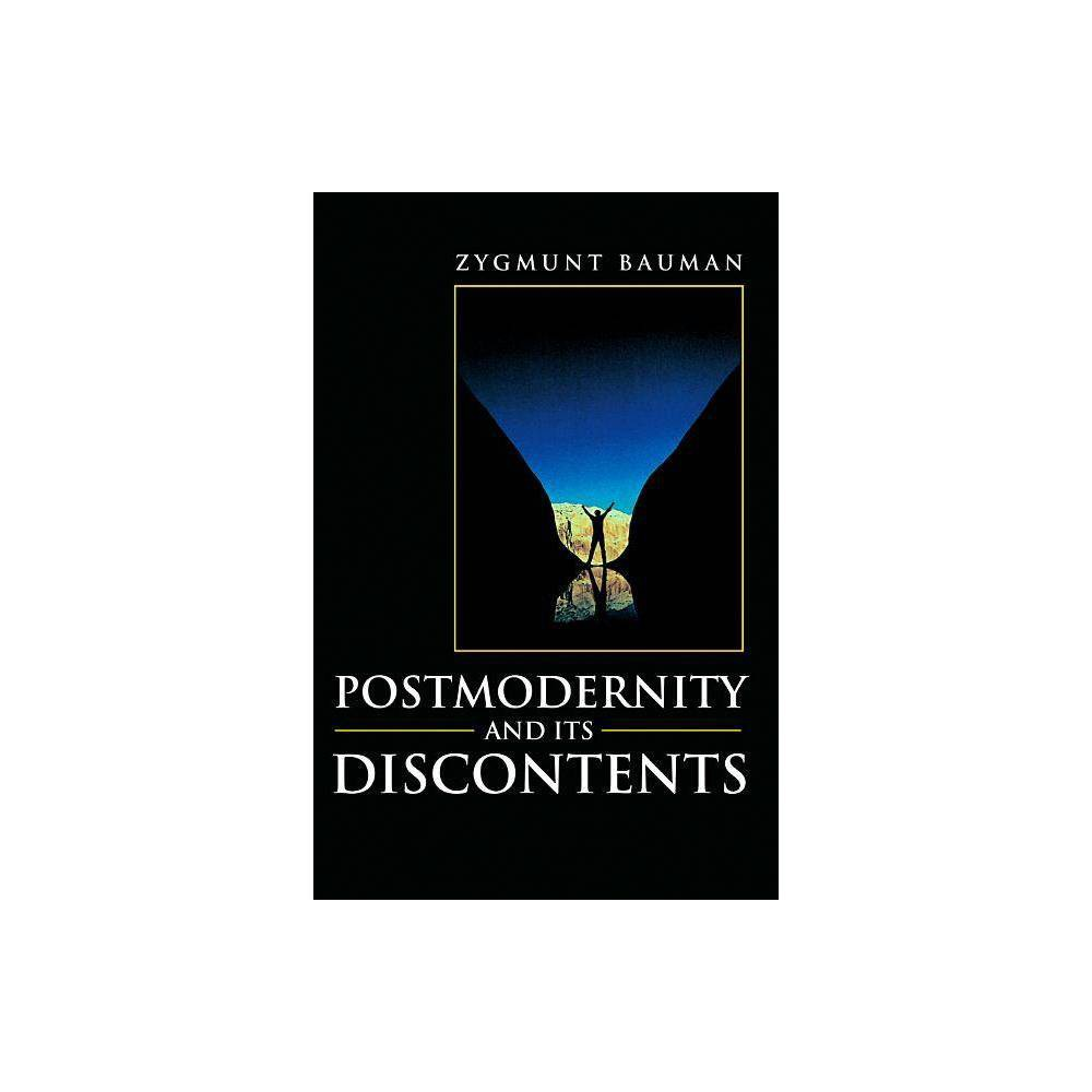 Postmodernity And Its Discontents By Zygmunt Bauman Hardcover