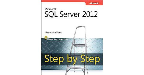 Microsoft SQL Server Step by Step 2012 (Paperback) - image 1 of 1