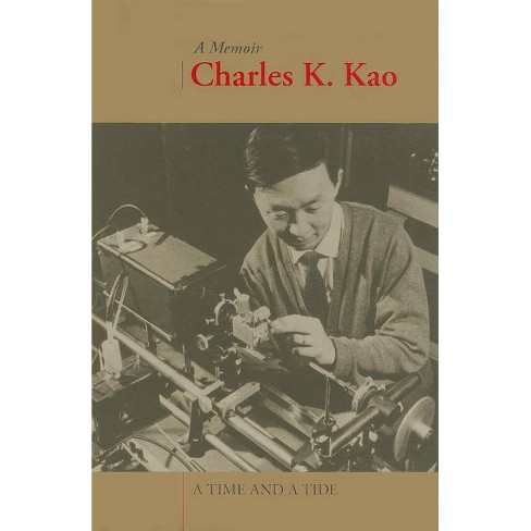 A Time and a Tide - by  Charles Kao (Hardcover) - image 1 of 1