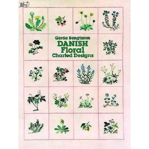 Danish Floral Charted Designs - (Dover Embroidery, Needlepoint) by  Gerda Bengtsson (Paperback) - image 1 of 1
