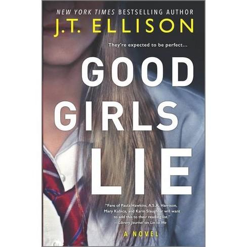 Good Girls Lie - by  J T Ellison (Hardcover) - image 1 of 1