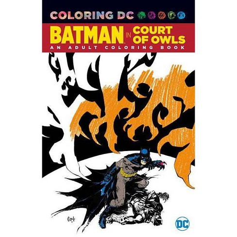 Batman in the Court of Owls: An Adult Coloring Book - by  Scott Snyder (Paperback) - image 1 of 1