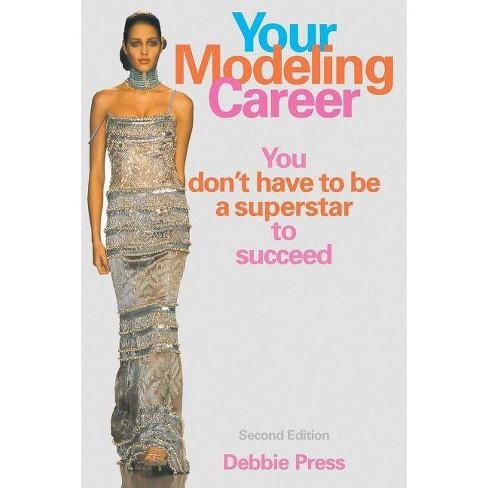 Your Modeling Career - by  Debbie Press (Paperback) - image 1 of 1