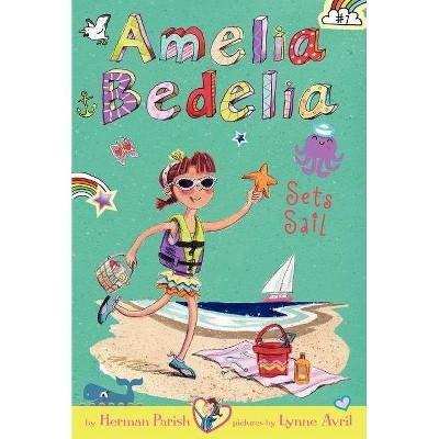 Amelia Bedelia Sets Sail ( Amelia Bedelia) (Paperback) by Herman Parish