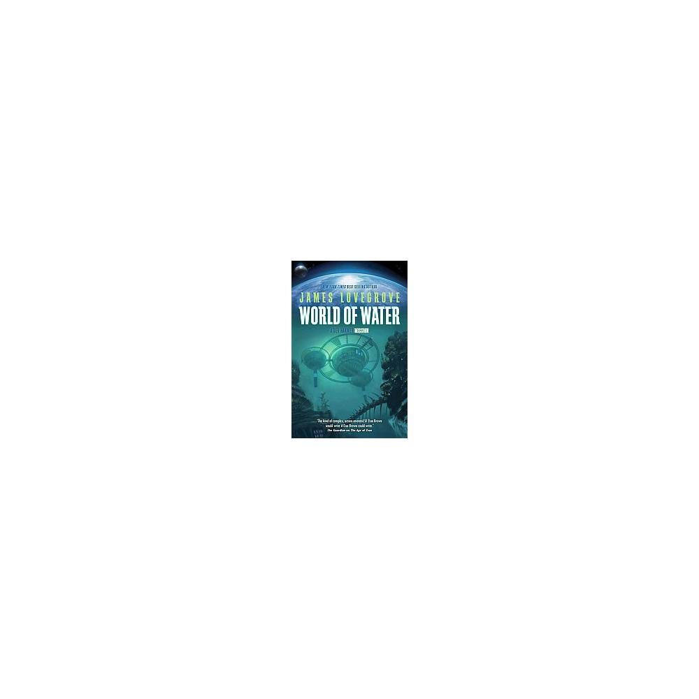 World of Water ( Dev Harmer) (Paperback)