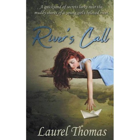 River's Call - by  Laurel Thomas (Paperback) - image 1 of 1