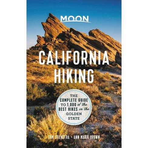 Moon California Hiking - (Moon Outdoors) 11th Edition by  Tom Stienstra & Ann Marie Brown (Paperback) - image 1 of 1
