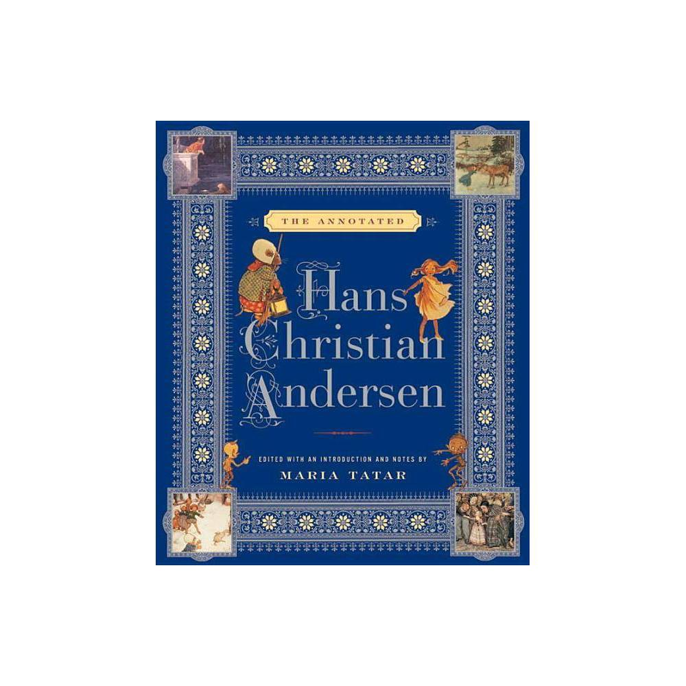 The Annotated Hans Christian Andersen Hardcover