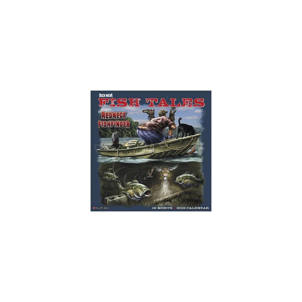 Buck Wear Fishing Tales 2019 Calendar - (Paperback)