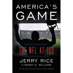 America's Game - by Jerry Rice & Randy O Williams (Hardcover)