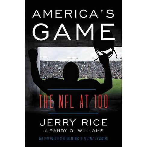 America's Game - by Jerry Rice & Randy O Williams (Hardcover) - image 1 of 1