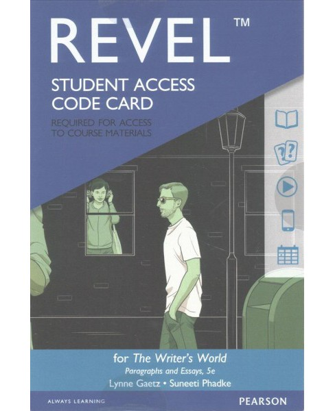 Writer's World Revel Access Code : Paragraphs and Essays -  by Lynne Gaetz & Suneeti Phadke (Hardcover) - image 1 of 1