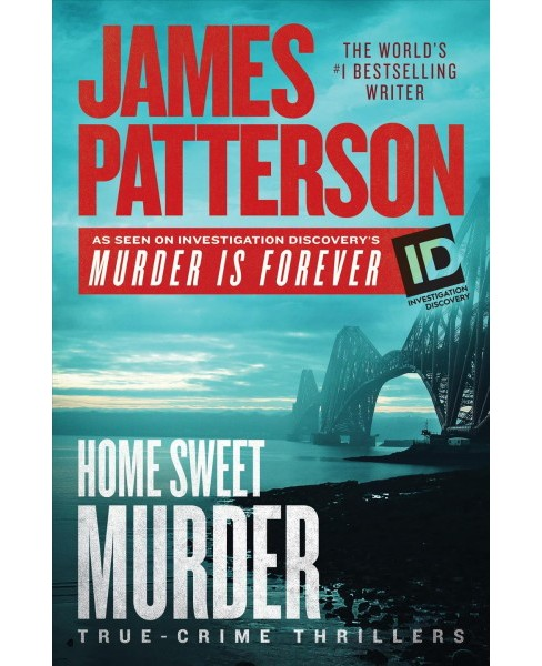 Home Sweet Murder -   Book 2 by James Patterson (Hardcover) - image 1 of 1