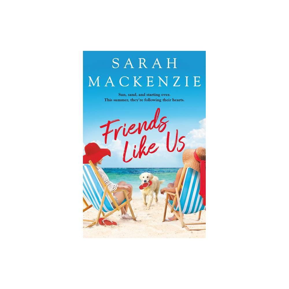 Friends Like Us Cranberry Cove 2 By Sarah Mackenzie Paperback