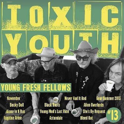 Young Fresh Fellows - Toxic Youth (Vinyl)