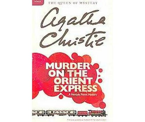 Murder on the Orient Express (Reissue) (Paperback) (Agatha Christie) - image 1 of 1