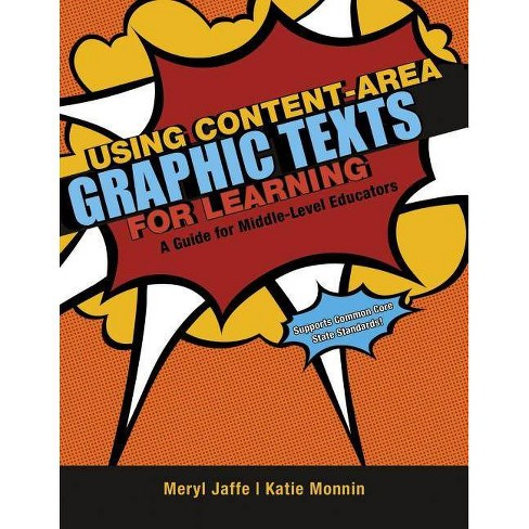 Using Content-Area Graphic Texts for Learning - (Maupin House) by  Meryl Jaffe & Katie Monnin - image 1 of 1