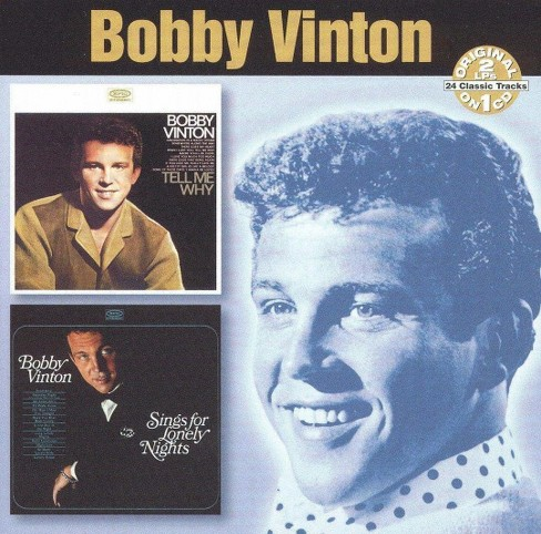 Bobby vinton - Tell me why/Songs for lonely nights (CD) - image 1 of 1
