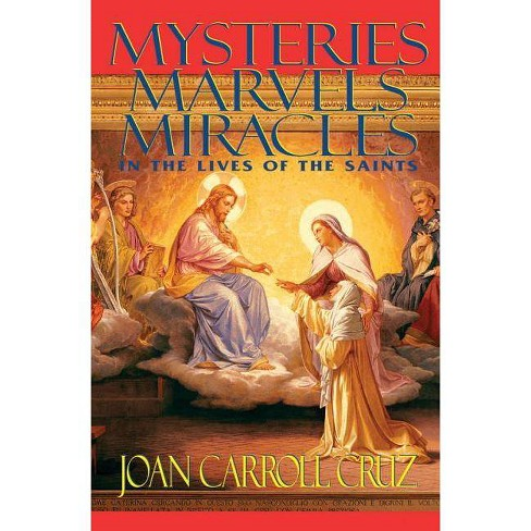 Mysteries, Marvels and Miracles - by  Joan Carroll Cruz (Paperback) - image 1 of 1