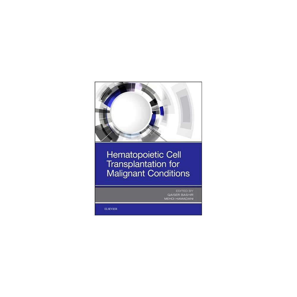 Hematopoietic Cell Transplantation for Malignant Conditions - 1 (Paperback)