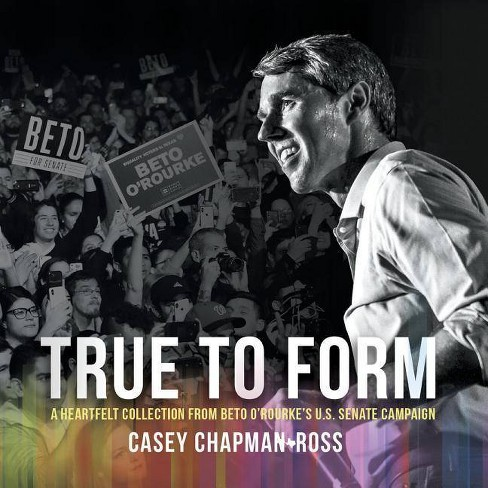 True to Form - by  Casey Chapman Ross (Paperback) - image 1 of 1