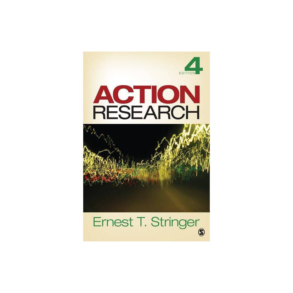 Action Research 4th Edition By Ernest T Stringer Paperback