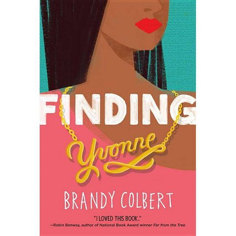 Finding Yvonne - by  Brandy Colbert (Hardcover) - image 1 of 1