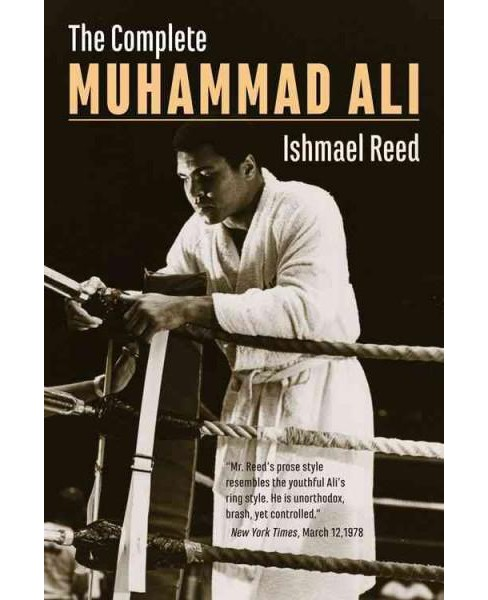 Complete Muhammad Ali (Paperback) (Ishmael Reed) - image 1 of 1