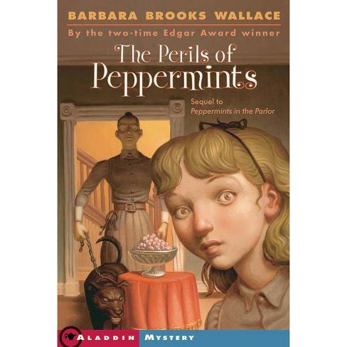 The Perils of Peppermints - by  Barbara Brooks Wallace (Paperback) - image 1 of 1