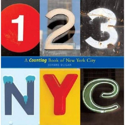 123 NYC - by  Joanne Dugan (Hardcover) - image 1 of 1