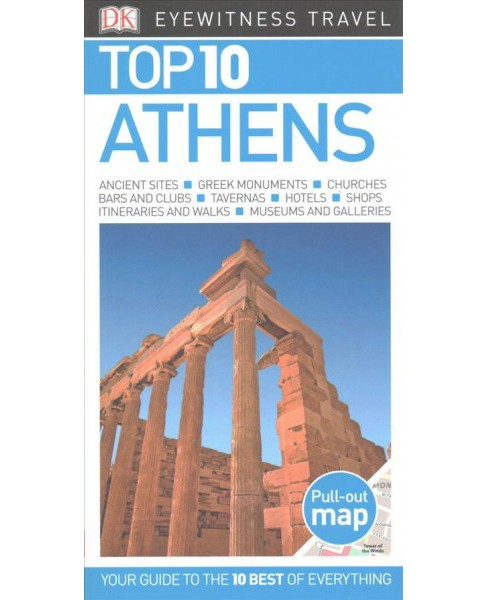 Dk Eyewitness Top 10 Athens (Paperback) (Coral Davenport & Jane Foster) - image 1 of 1