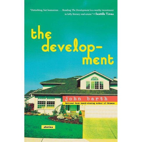 The Development - by  John Barth (Paperback) - image 1 of 1