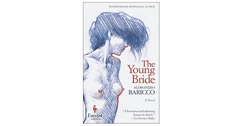 Young Bride (Paperback) (Alessandro Baricco) - image 1 of 1