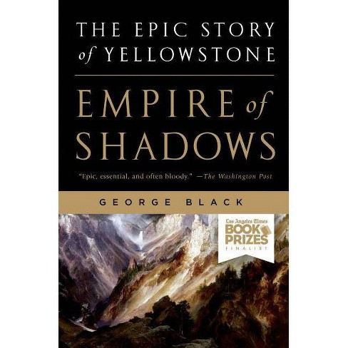 Empire of Shadows - by  George Black (Paperback) - image 1 of 1