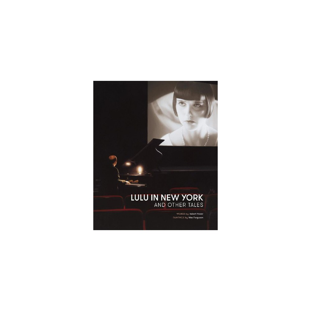 Lulu in New York and Other Tales (Hardcover) (Robert Power)