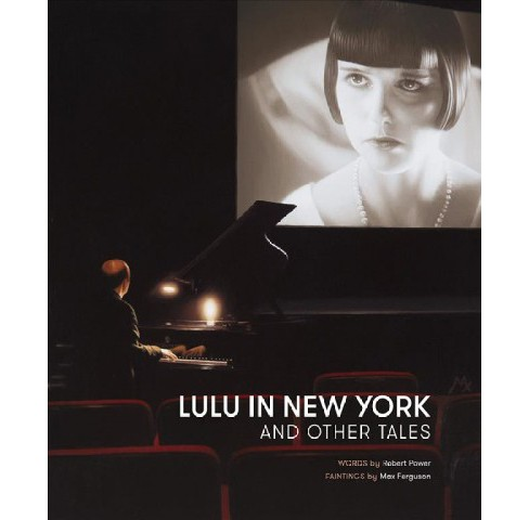 Lulu in New York and Other Tales (Hardcover) (Robert Power) - image 1 of 1