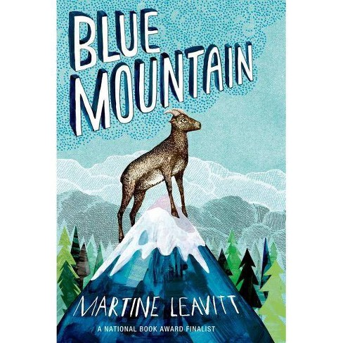 Blue Mountain - by  Martine Leavitt (Hardcover) - image 1 of 1