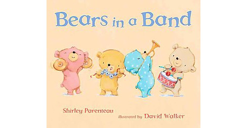 Bears in a Band (School And Library) (Shirley Parenteau) - image 1 of 1