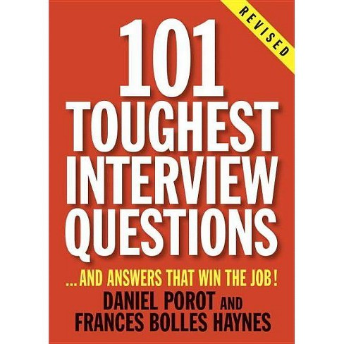 101 Toughest Interview Questions - (101 Toughest Interview Questions & Answers That Win the Job) - image 1 of 1