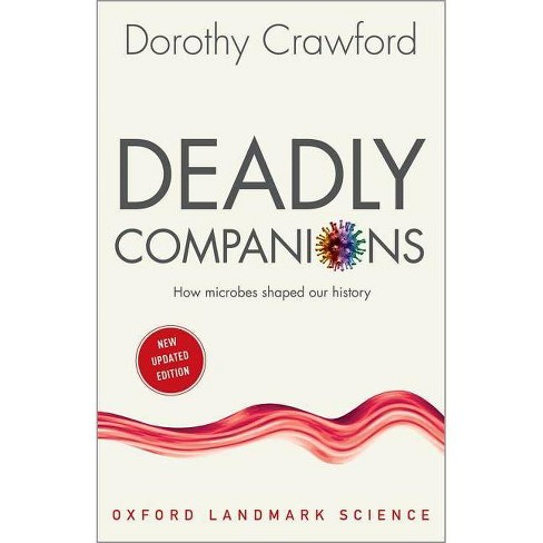 Deadly Companions - (Oxford Landmark Science) by  Dorothy H Crawford (Paperback) - image 1 of 1