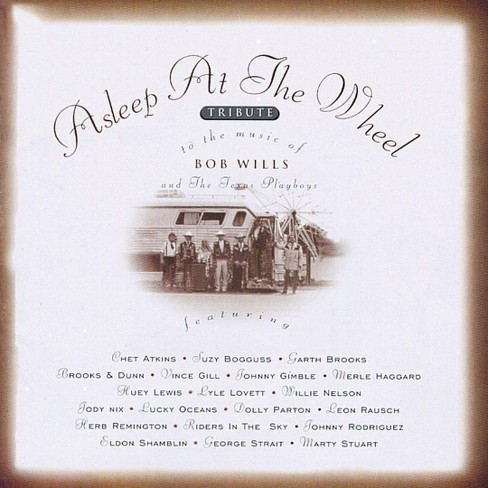 Asleep at the wheel - Tribute to the music of bob wills (CD) - image 1 of 3