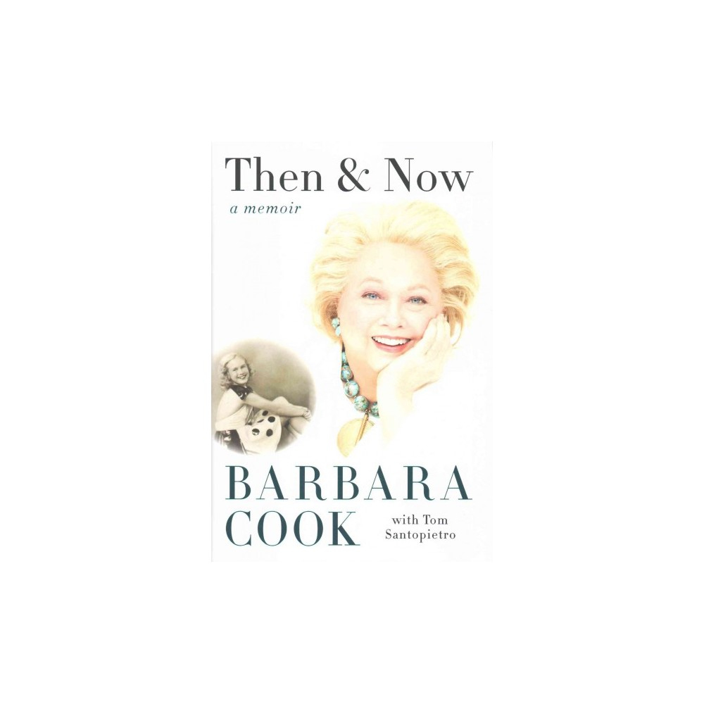 Then and Now (Hardcover) (Barbara Cook)