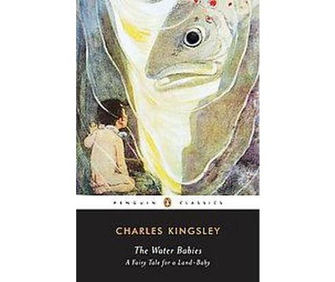 Water-Babies : A Fairy Tale for a Land-Baby (Reprint) (Paperback) (Charles Kingsley) - image 1 of 1