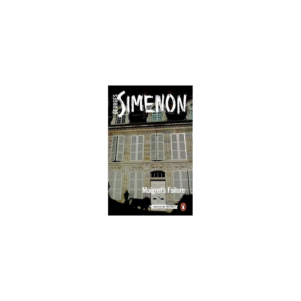 Maigret's Failure - (Inspector Maigret) by Georges Simenon (Paperback)
