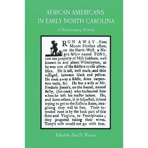African Americans in Early North Carolina - (Colonial Records of North Carolina) by  Alan D Watson (Paperback) - image 1 of 1