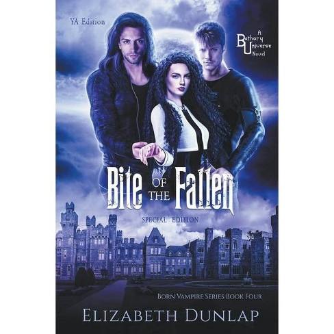 Bite of the Fallen - by  Elizabeth Dunlap (Paperback) - image 1 of 1