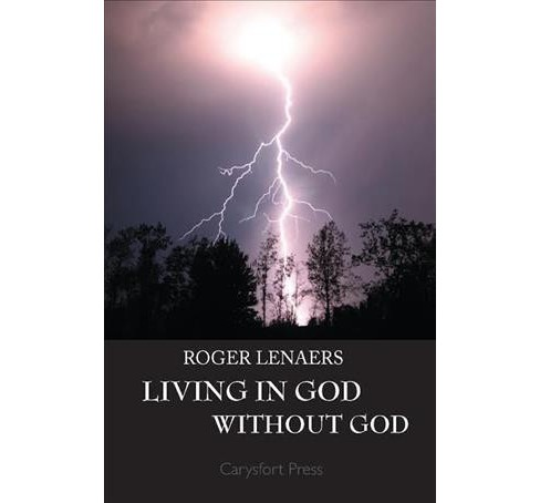 Living in God Without God (Paperback) (Roger Lenaers) - image 1 of 1