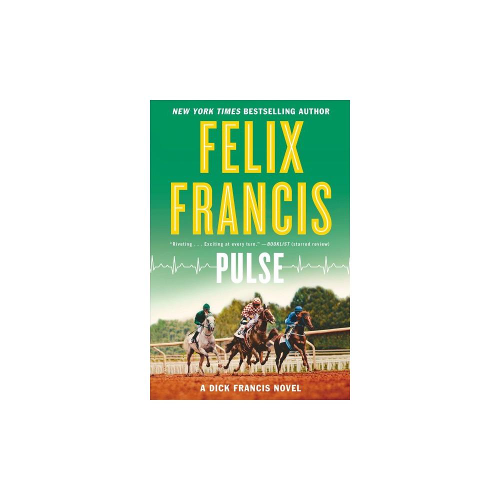 Pulse - Reprint by Felix Francis (Paperback)